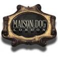 Maison Dog